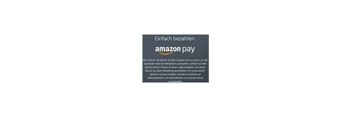 AmazonPay - jetzt bei uns - AmazonPay bei LENZ Rega-Port