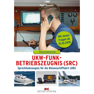 UKW-Funk-Betriebszeugnis (SRC) und Sprechfunkzeugnis für die Binnenschifffahrt (UBI)