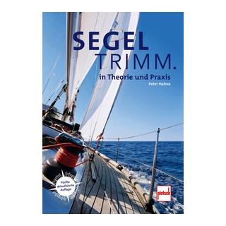 Segeltrimm. - in Theorie und Praxis