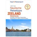 Nautische Reisetipps Zeeland Niederlande